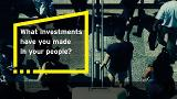 EY - What investments have you made in your people?