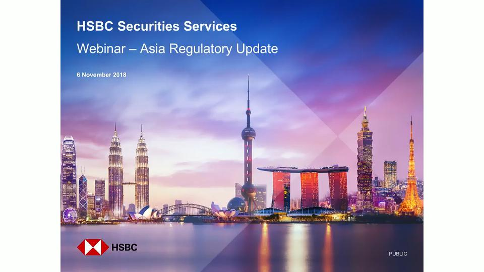 Regulatory Change in Asia | Insights | HSBC