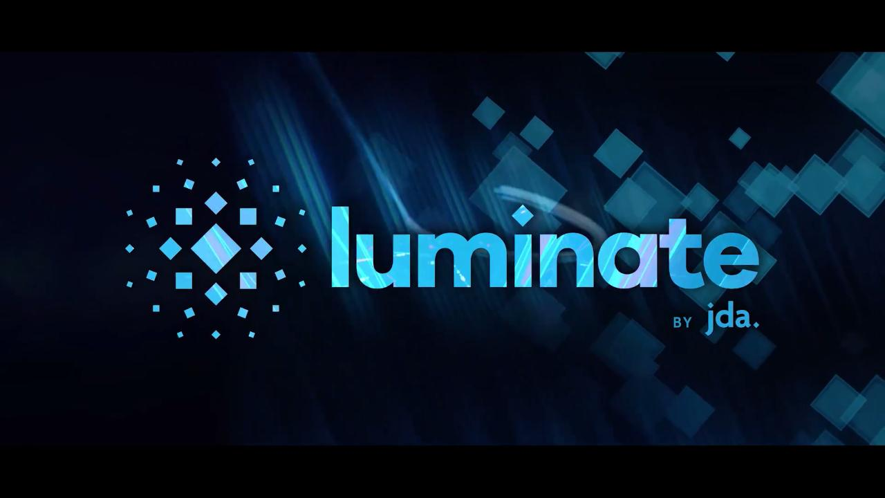 Illuminate your business with JDA Luminate.