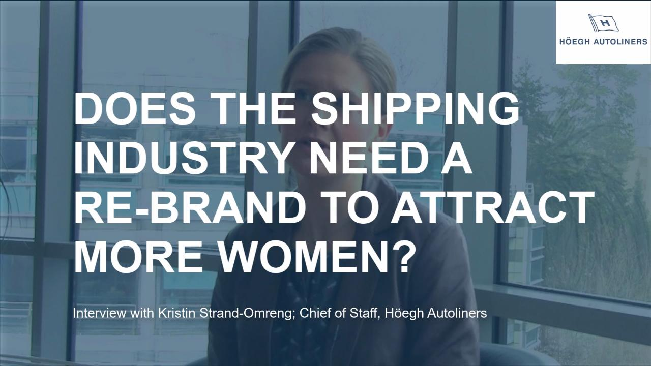 Does the Shipping industry need a re-brand? - with Kristin Strand-Omreng
