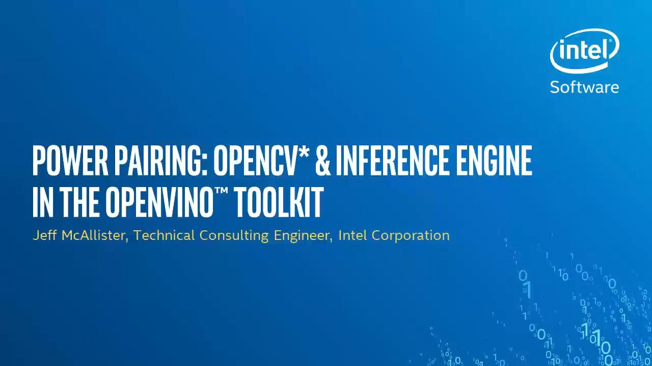 Power Pairing: OpenCV* & Inference Engine in the OpenVINO