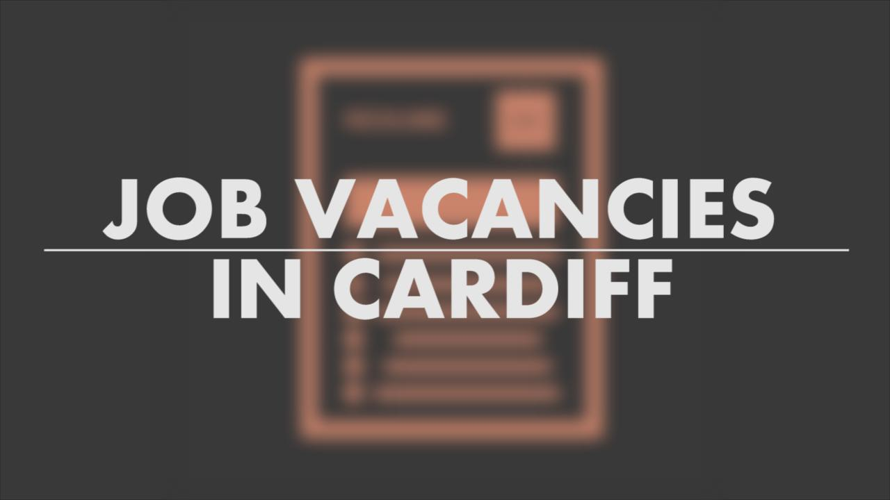 19 Part Time Jobs You Can Get In Cardiff Right Now Wales Online