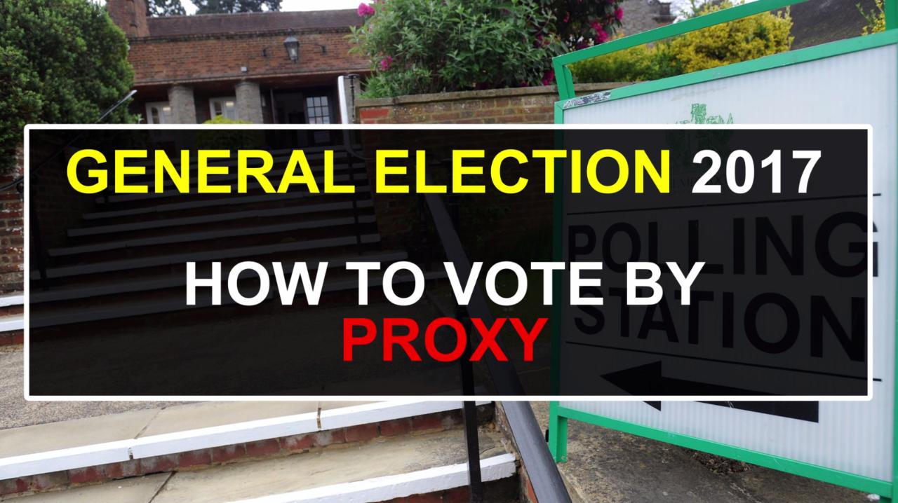 How to register for a proxy vote ahead of the General Election