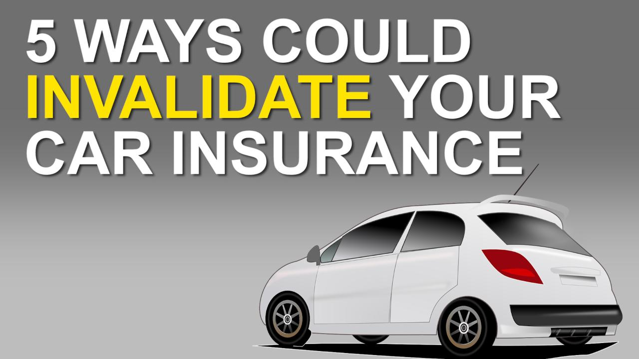 Invalidating your car insurance