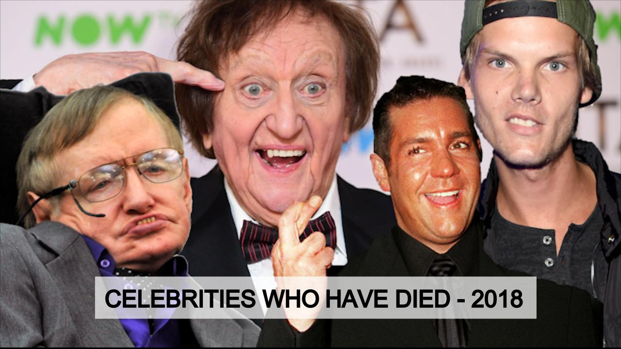 celebrity deaths in 2018 famous faces lost this year from