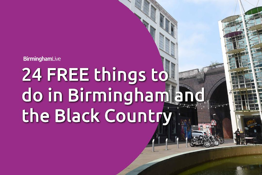 851b2643417 24 free things to do in Birmingham and beyond - Birmingham Live