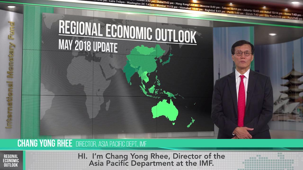 Asia Pacific Regional Economic Outlook May 2018