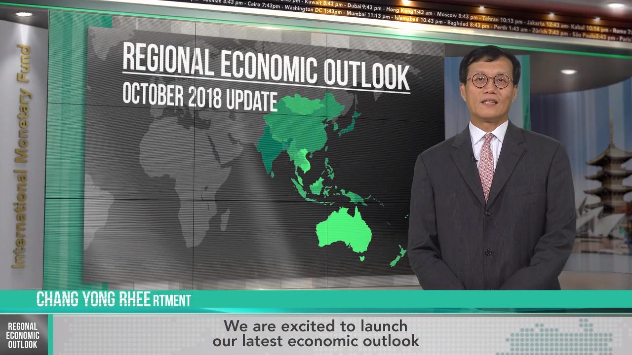 Asia Pacific Regional Economic Outlook, October 2018