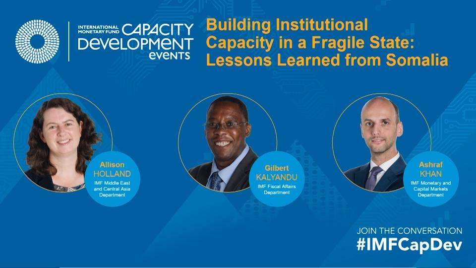 Capacity Development: Building Institutional Capacity in a Fragile State: Lessons Learned from Somalia