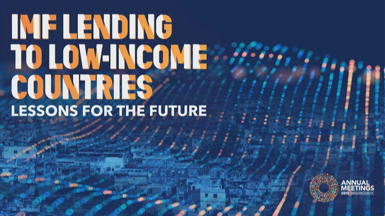 Focus on Low Income Countries: IMF Lending to Low Income Countries: Lessons for the Future