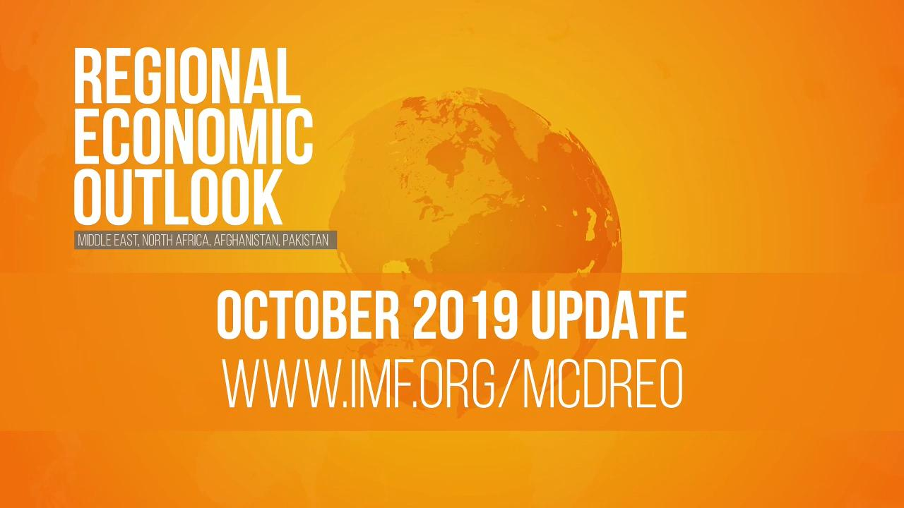 Regional Economic Outlook: Middle East, North Africa, Afghanistan, and Pakistan