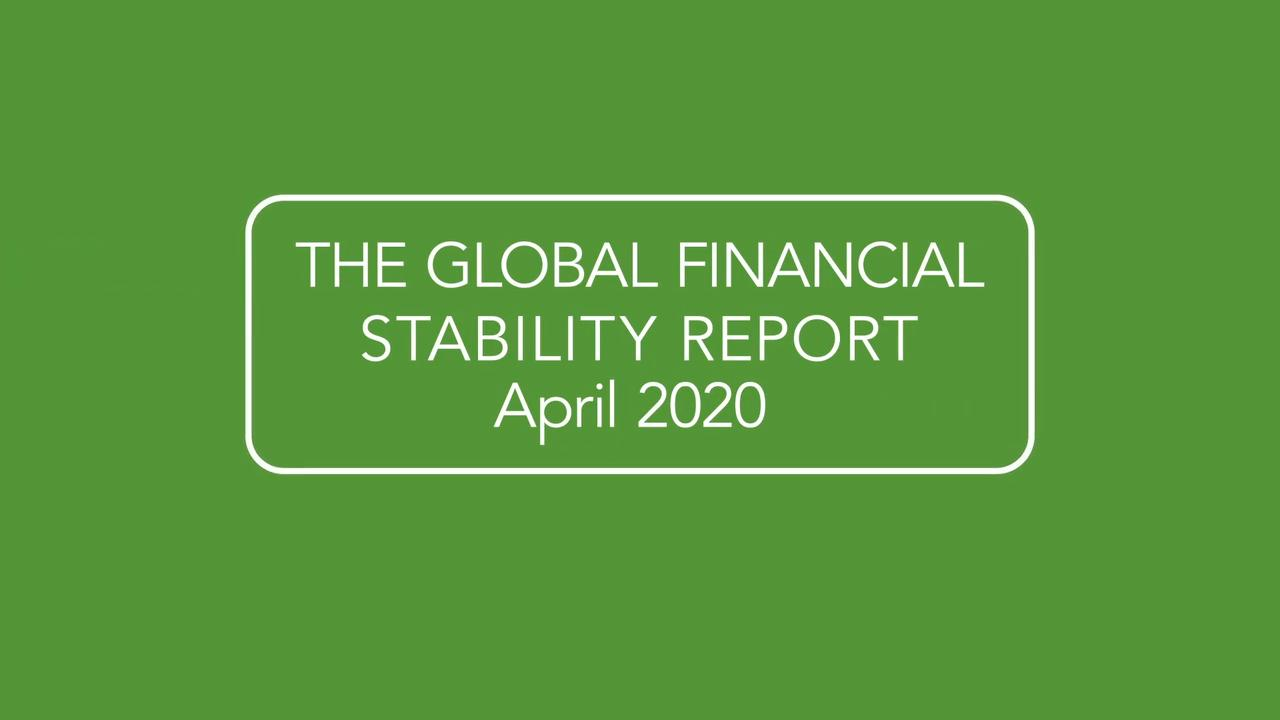 The IMF's Global Financial Stability Report, April 2020