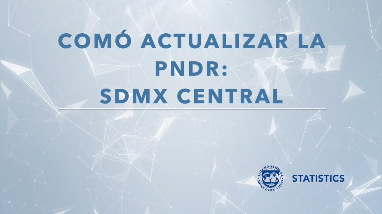 Online help with IMF SDMX Central (Spanish)
