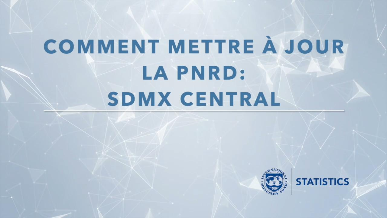 Online help with IMF SDMX Central (French)