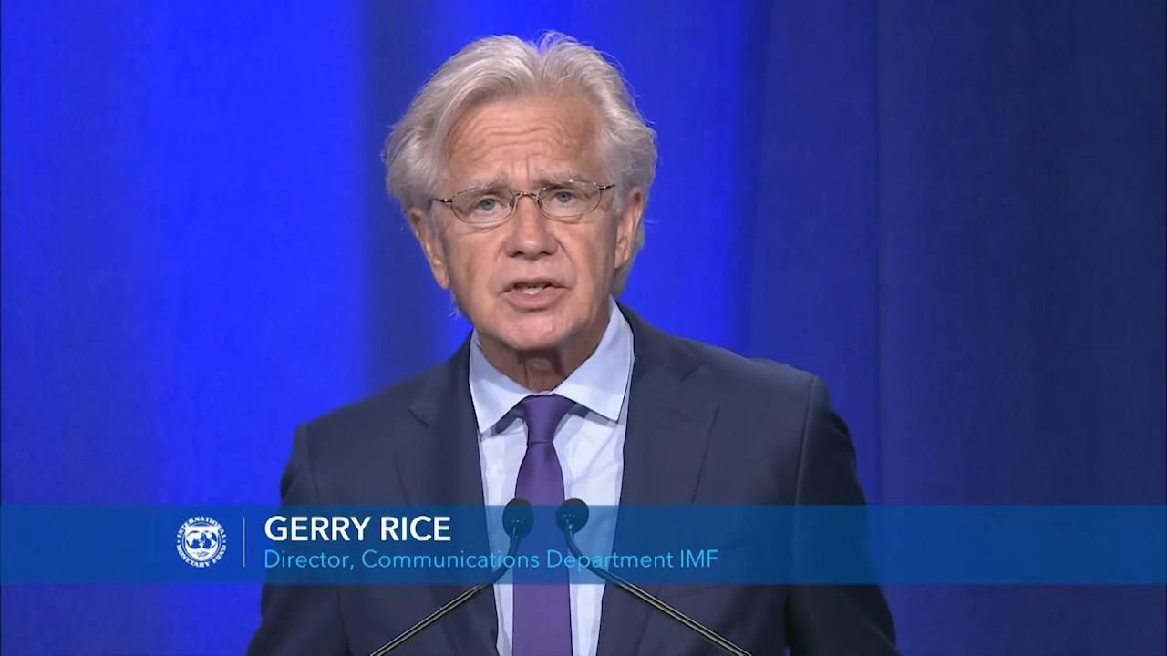 Press Briefing of Gerry Rice, Director, Communications Department, IMF