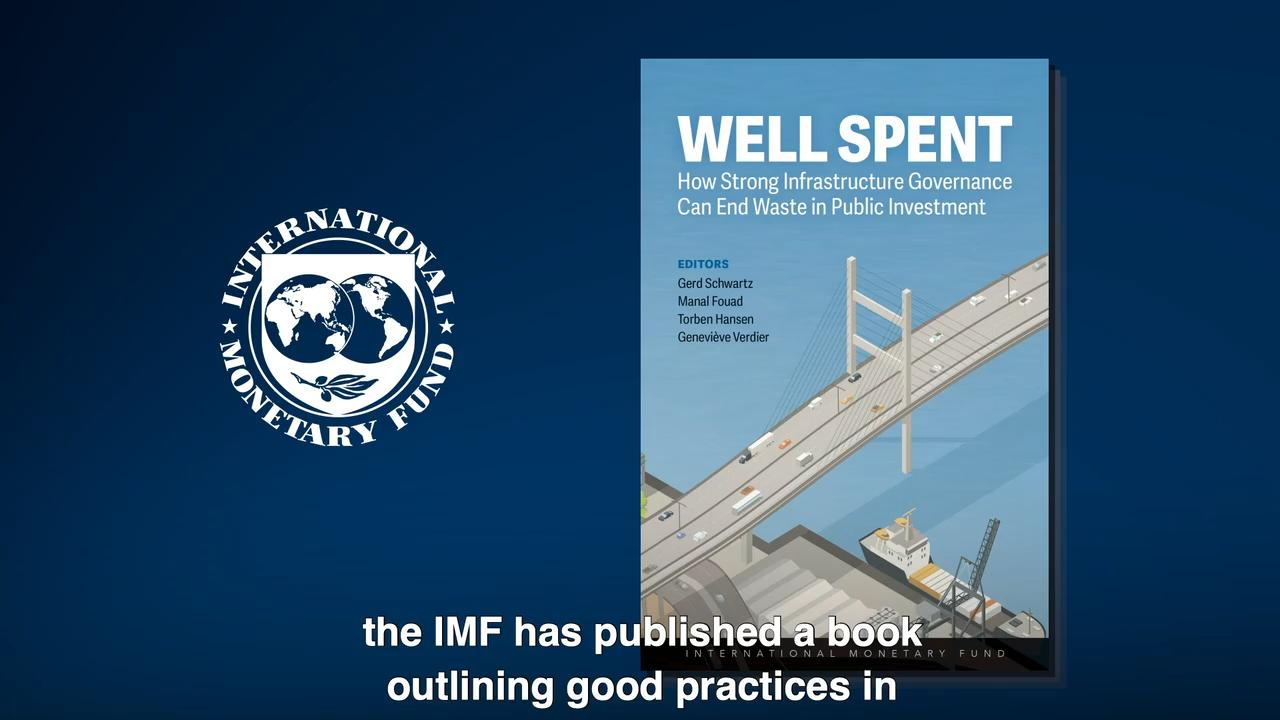 "The IMF's ""Well Spent"" book examines strong infrastructure governance"