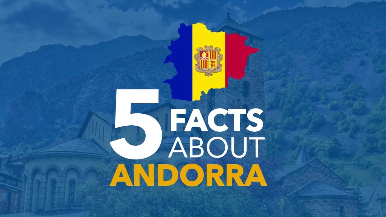 5 Facts about Andorra
