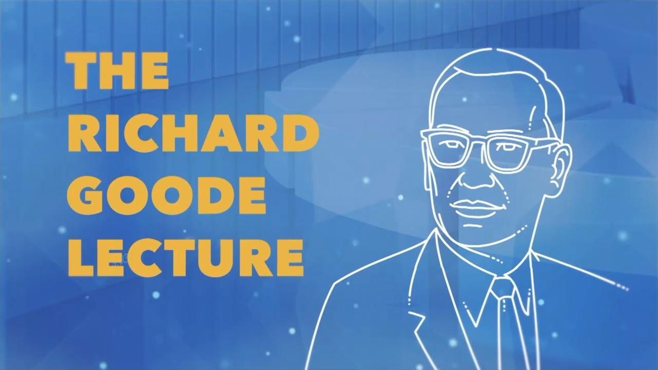 "The Sixth Annual Richard Goode Lecture: ""Remaking the Post-COVID World."""
