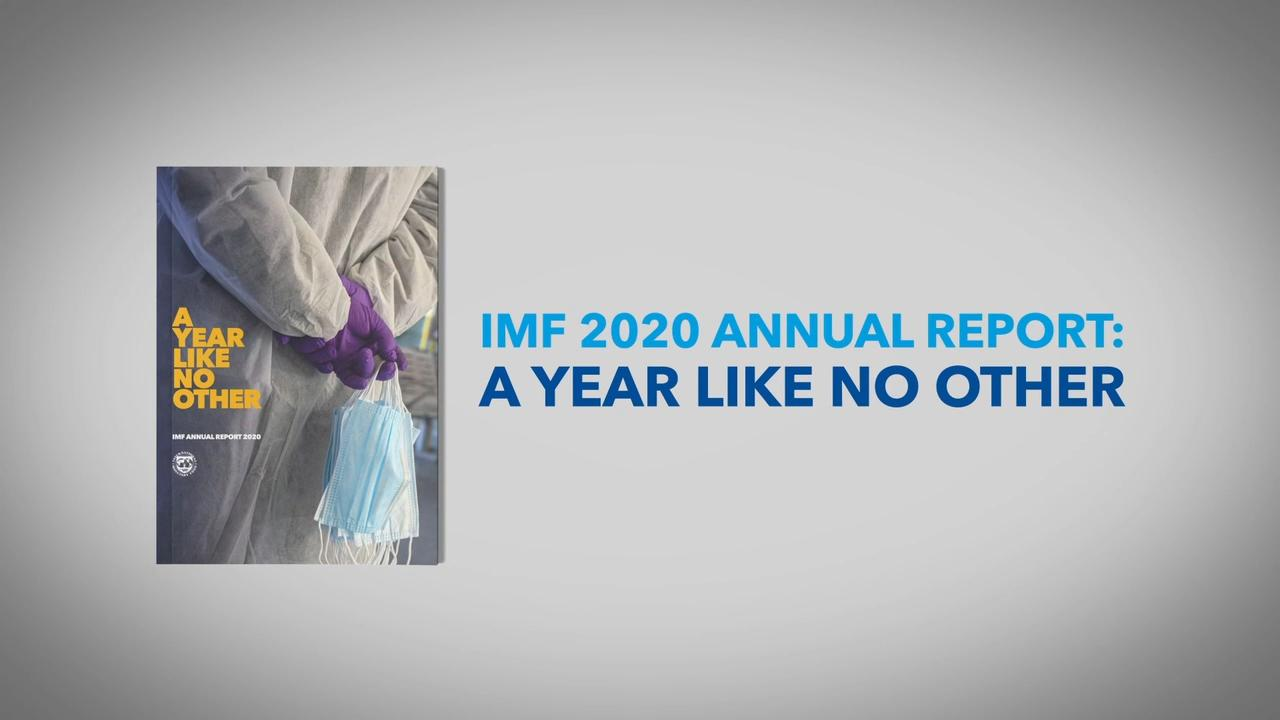 A Year Like No Other | IMF Annual Report 2020