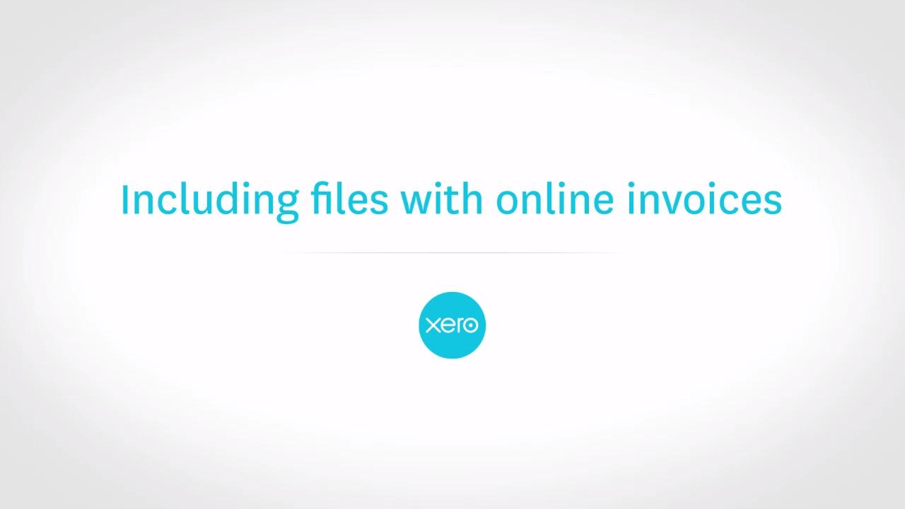Including Files With Online Invoices In Xero Xero TV - Scan invoices into xero