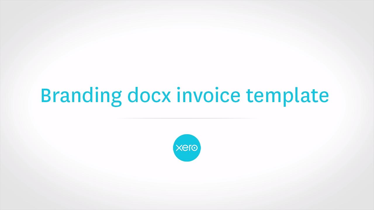Freight Invoice Excel Using Docx Invoice Branding In Xero  Featured  Xero Tv Wave Receipts Excel with Forever 21 Return Policy Without Receipt Pdf  Invoice Free Software Excel