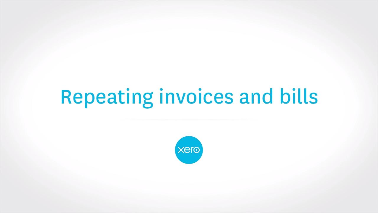 Creating Repeating Invoices Bills In Xero Featured Xero TV - Software to create invoices online watch store