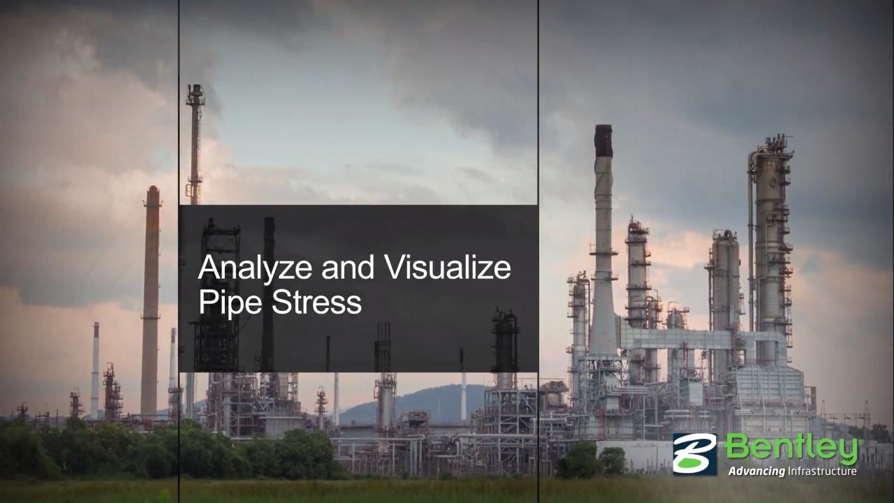 AutoPIPE Advanced Piping Design and Analysis Software