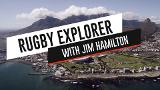 Rugby Explorer | South Africa | Trailer