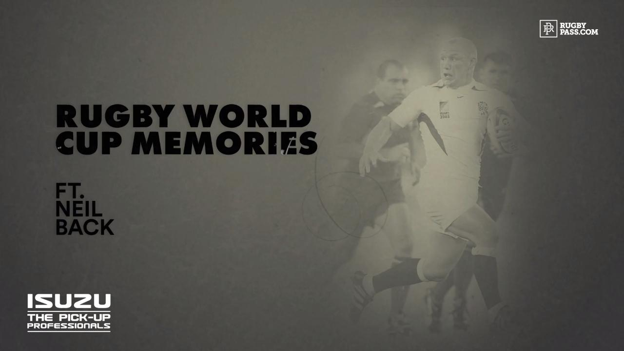 Rugby World Cup Memories - Neil Back
