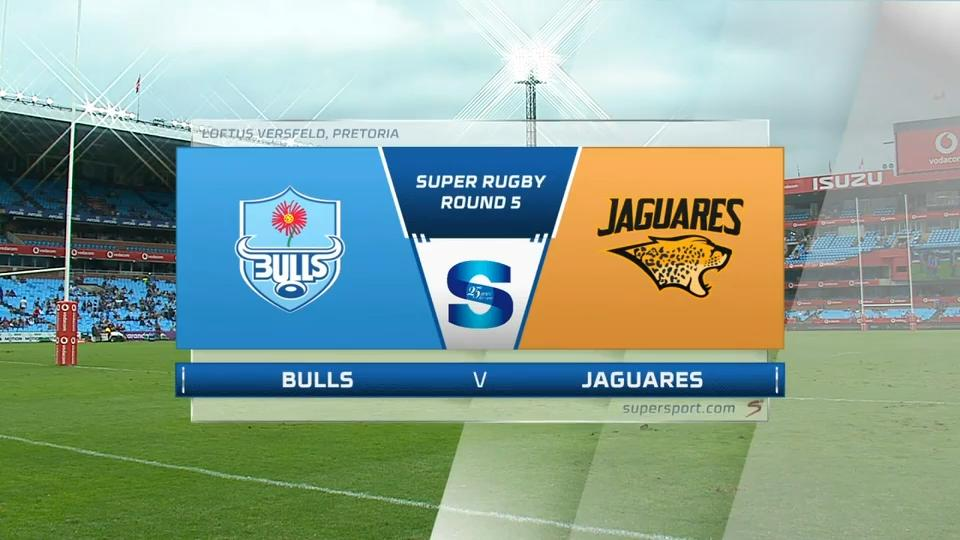 Bulls vs Jaguares | Round 5 | Super Rugby Highlights