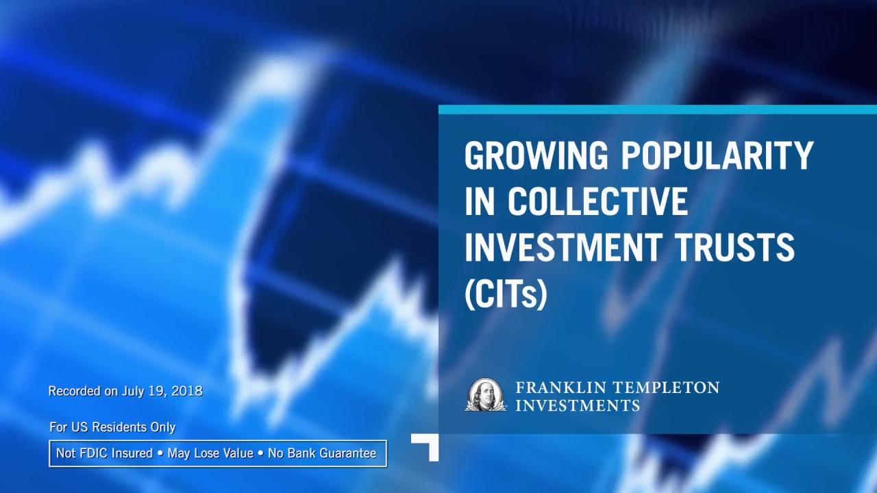 GROWING POPULARITY IN COLLECTIVE INVESTMENT TRUSTS (CITs)
