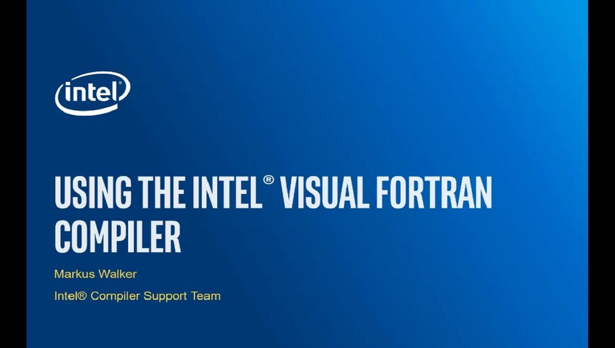 Using the Intel® Visual Fortran Compiler | Intel® Software